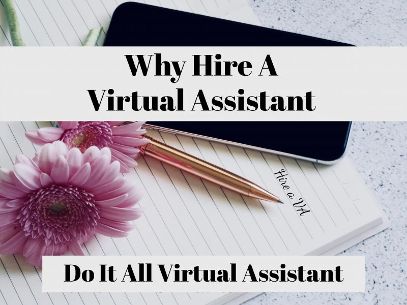Reasons why you should hire a Virtual Assistant